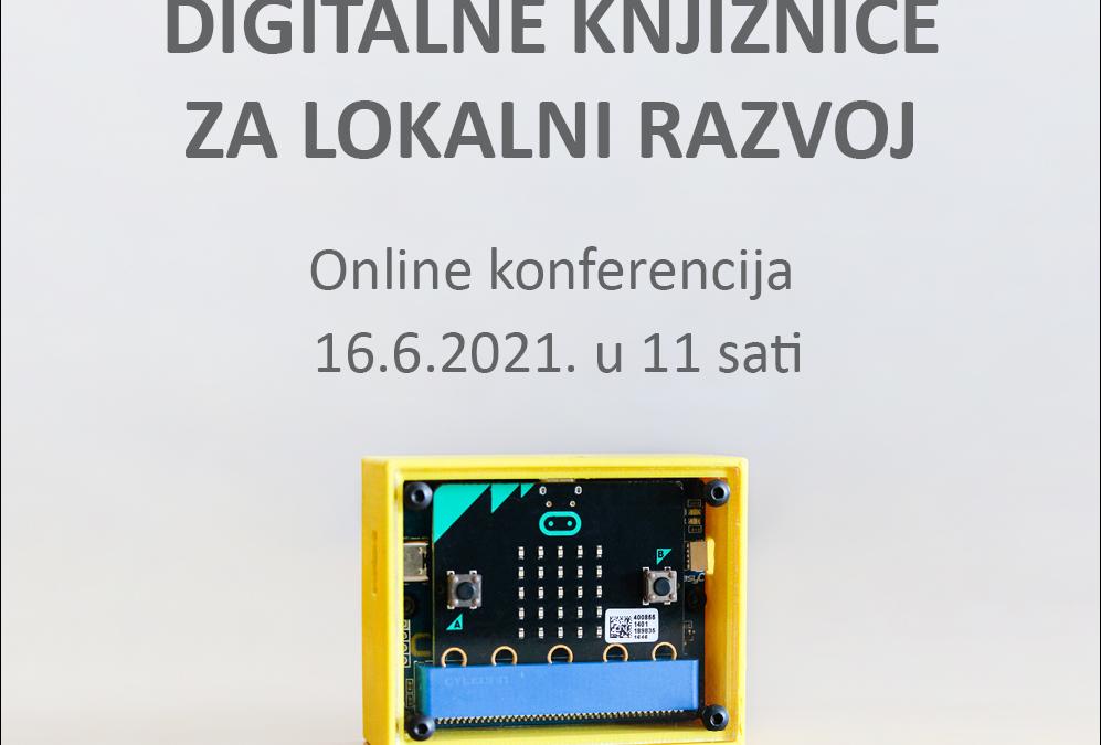Konferencija projekta Digitalne knjižnice za lokalni razvoj (DL4LD) – uključite se